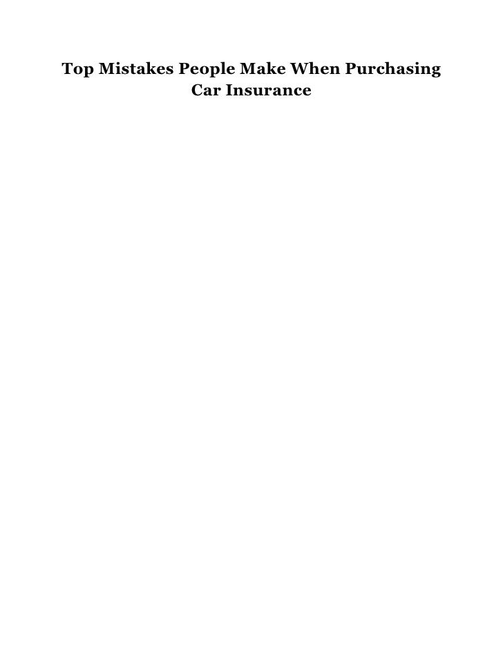 Top Mistakes People Make When Purchasing Car Insurance