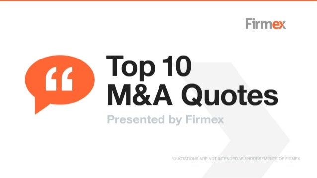 Top 10 M&A Quotes