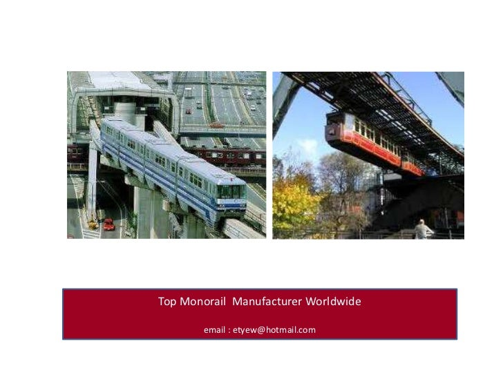 Top Monorail  Manufacturer Worldwide<br />email : etyew@hotmail.com<br />