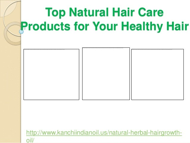 Top Natural Hair Care Products for Your Healthy Hair