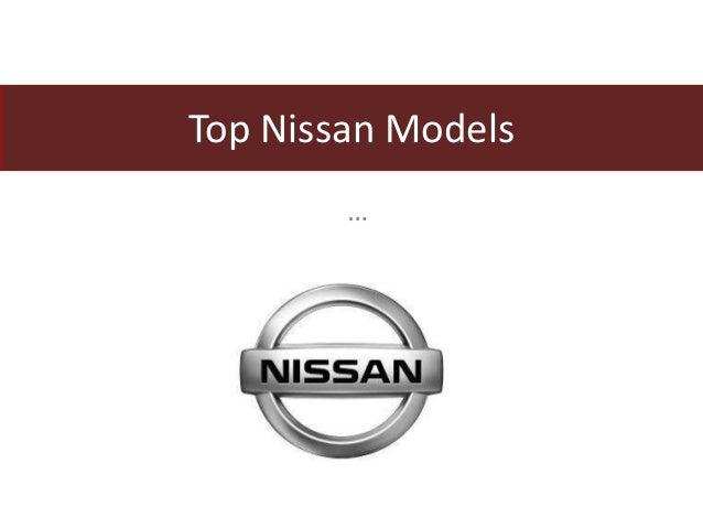 Top nissan models