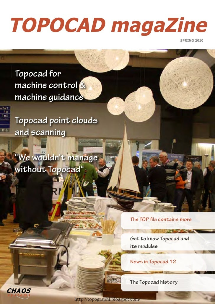 TOPOCAD magaZine                                              SPRING 2010     Topocad for machine control & machine guidan...