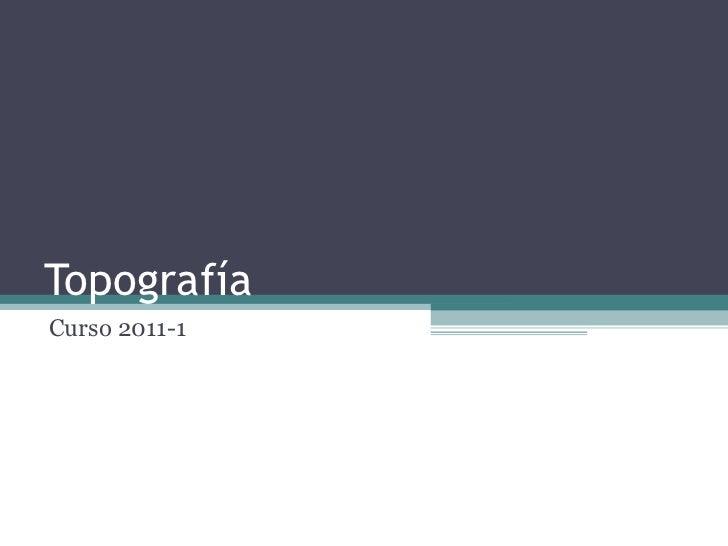 Topografía Curso 2011-1
