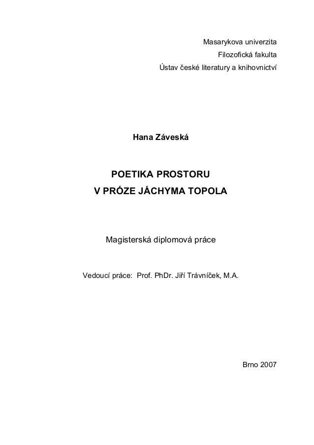 Masarykova univerzita                                         Filozofická fakulta                       Ústav české litera...