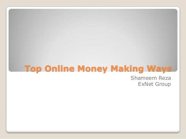 Top Online Money Making Ways Shameem Reza ExNet Group