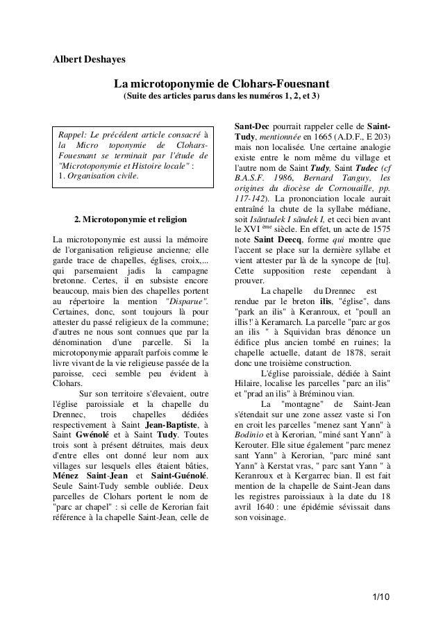Albert Deshayes  La microtoponymie de Clohars-Fouesnant (Suite des articles parus dans les numéros 1, 2, et 3)  Rappel: Le...