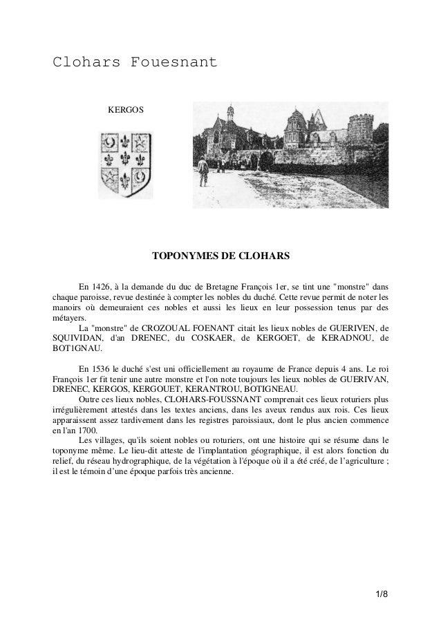 """Clohars Fouesnant KERGOS  TOPONYMES DE CLOHARS En 1426, à la demande du duc de Bretagne François 1er, se tint une """"monstre..."""