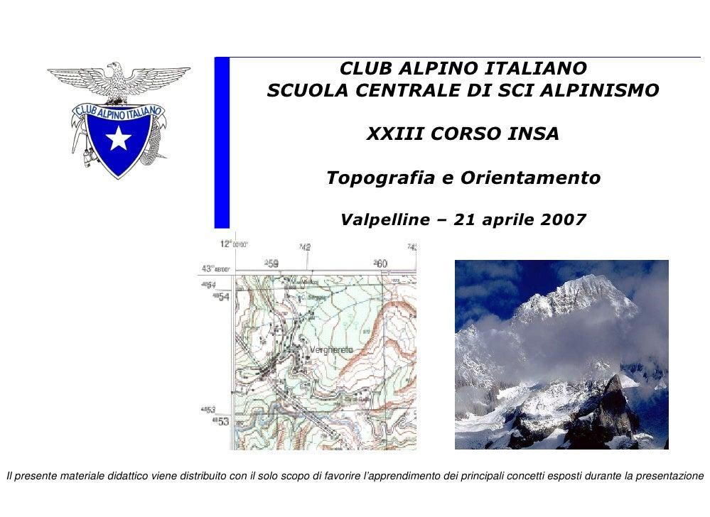 CLUB ALPINO ITALIANO                                                         SCUOLA CENTRALE DI SCI ALPINISMO             ...