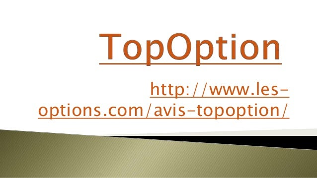 http://www.les-options.com/avis-topoption/