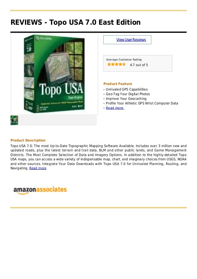 REVIEWS - Topo USA 7.0 East EditionViewUserReviewsAverage Customer Rating4.7 out of 5Product FeatureUnrivaled GPS Capabili...