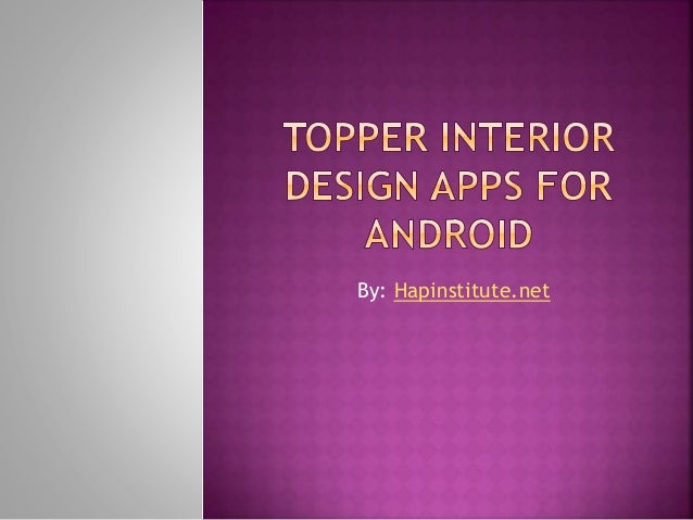 Topper interior design apps for android