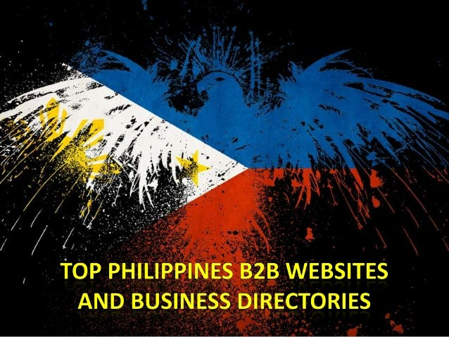 B2B websites are popular podium to grow business in international and domestic market. If you are looking for top Philippi...