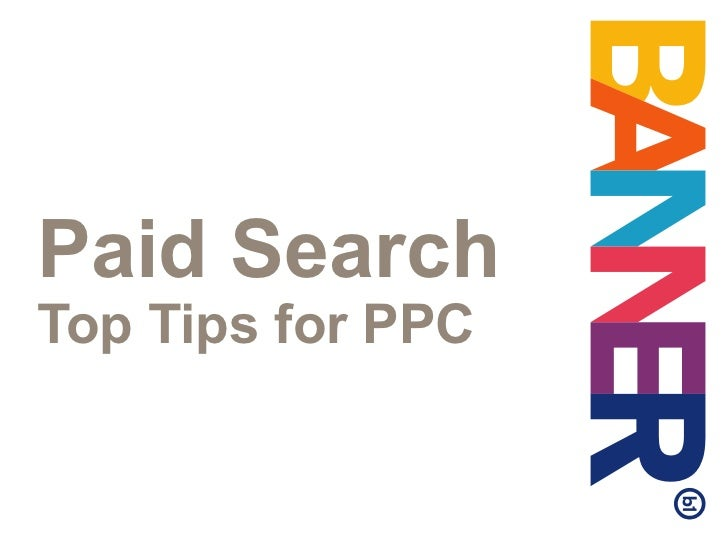 Paid Search  Top Tips for PPC