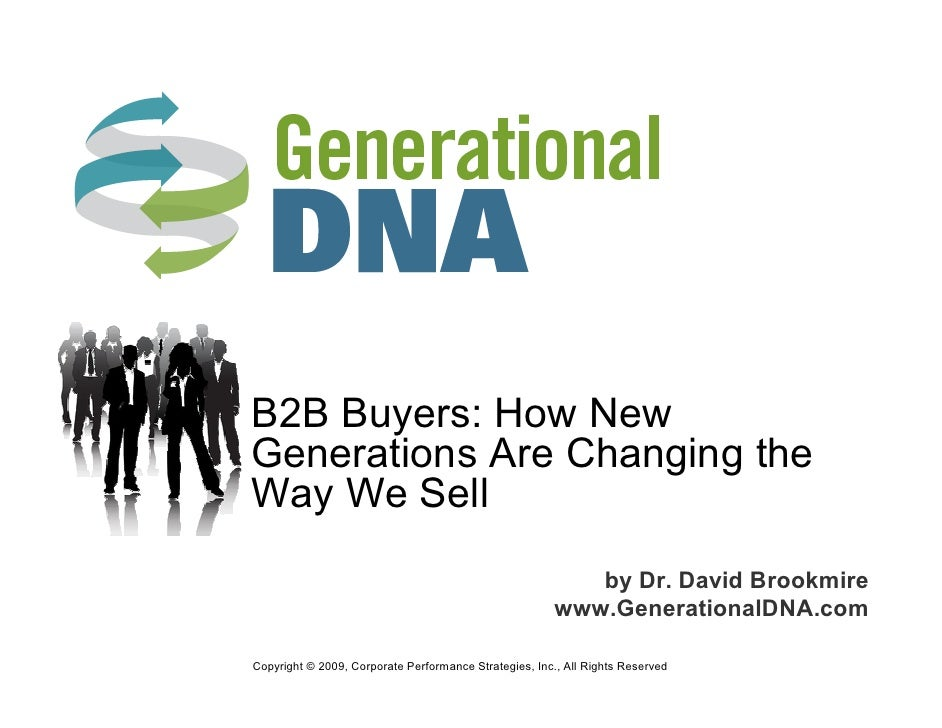 B2B Buyers: How New Generations Are Changing the Way We Sell                                                           by ...