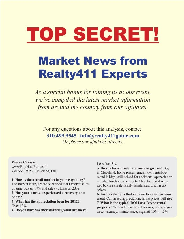 TOP SECRET!                  Market News from                  Realty411 Experts                As a special bonus for joi...