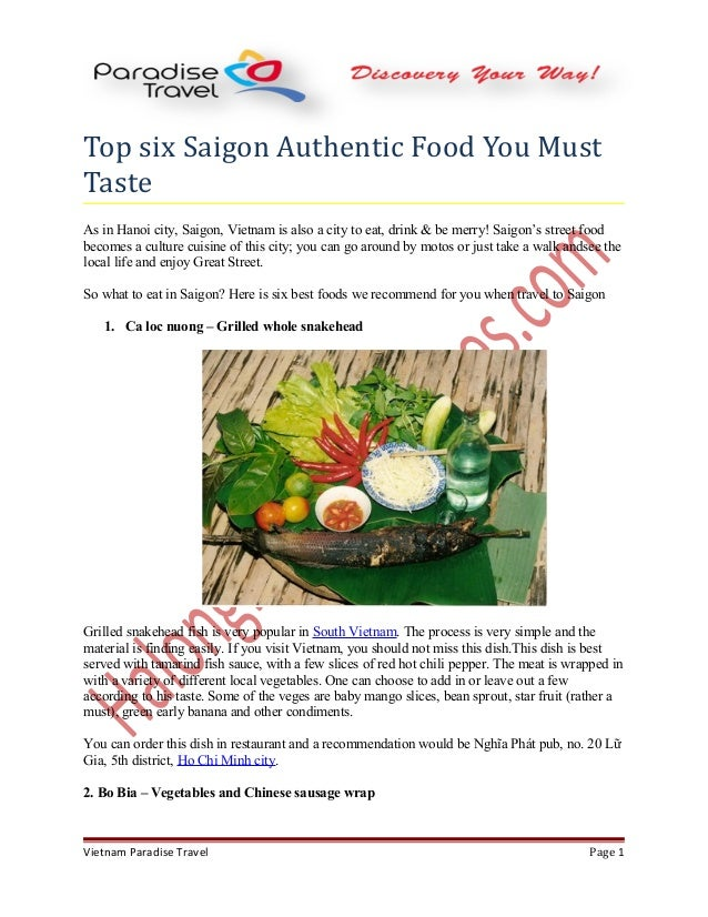 Top six Saigon Authentic Food You Must Taste As in Hanoi city, Saigon, Vietnam is also a city to eat, drink & be merry! Sa...