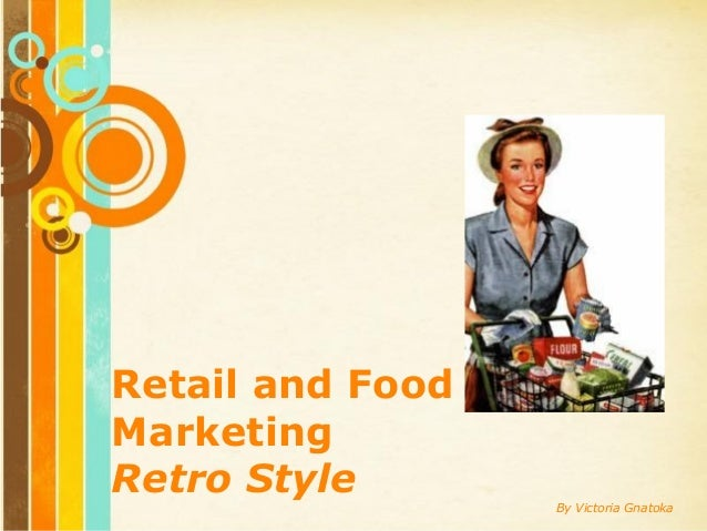 Free Powerpoint Templates Page 1 Free Powerpoint Templates Retail and Food Marketing Retro Style By Victoria Gnatoka