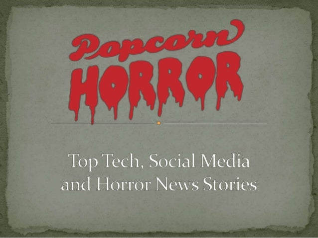 Top tech, social media and horror news (20/05/2013)