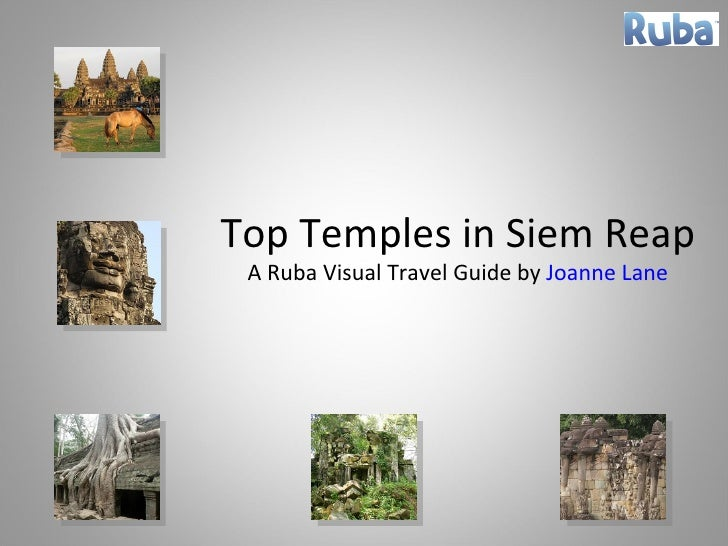 Top Temples in Siem Reap A Ruba Visual Travel Guide by  Joanne Lane