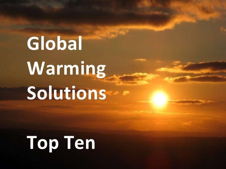 warming problem solution essay global warming problem solution essay
