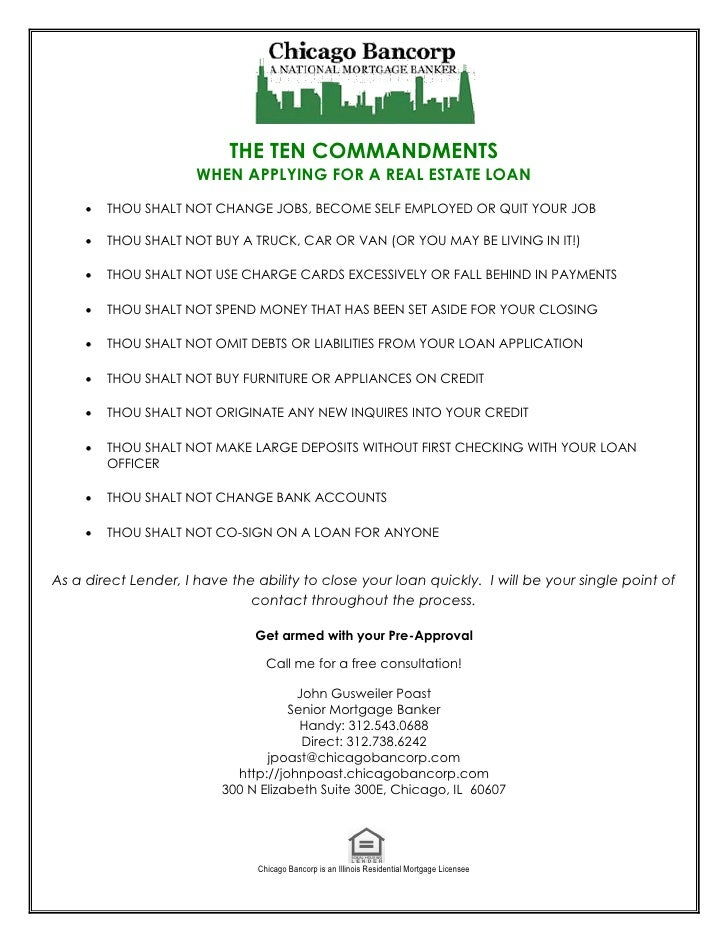 THE TEN COMMANDMENTS                      WHEN APPLYING FOR A REAL ESTATE LOAN        THOU SHALT NOT CHANGE JOBS, BECOME ...