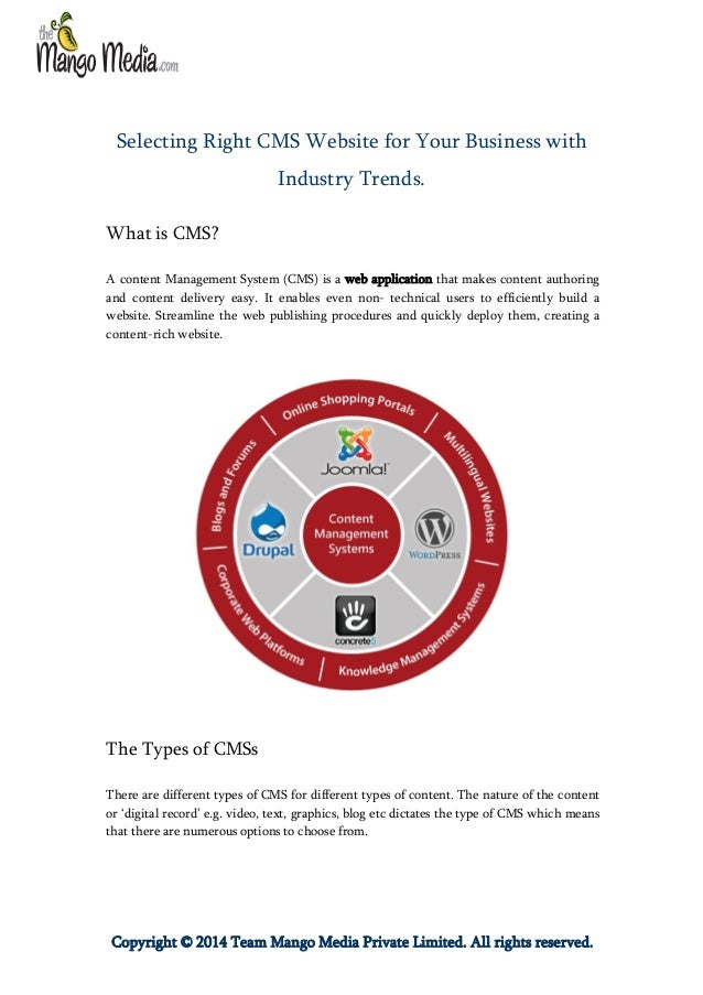 Selecting Right CMS Website for Your Business with Industry Trends. What is CMS? A content Management System (CMS) is a we...