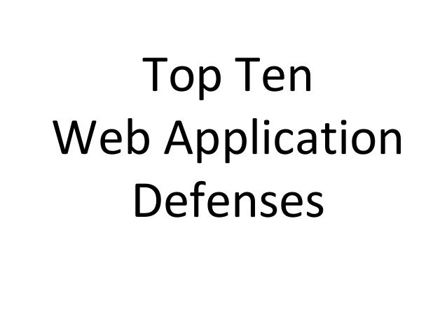 Top Ten Web Application Defenses v12