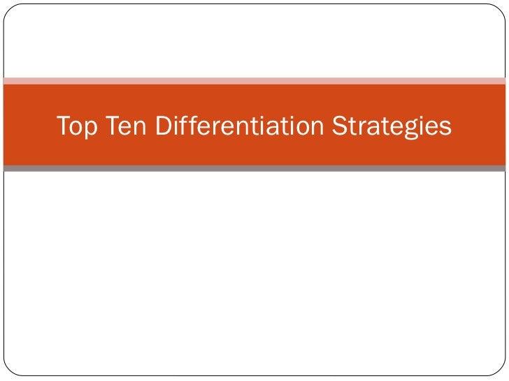 Top Ten Differentiation Strategies