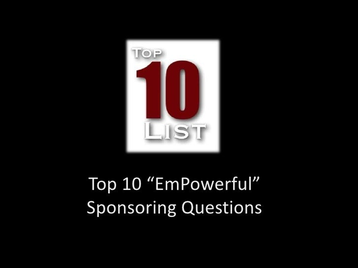 """Top 10 """"EmPowerful"""" Sponsoring Questions<br />"""