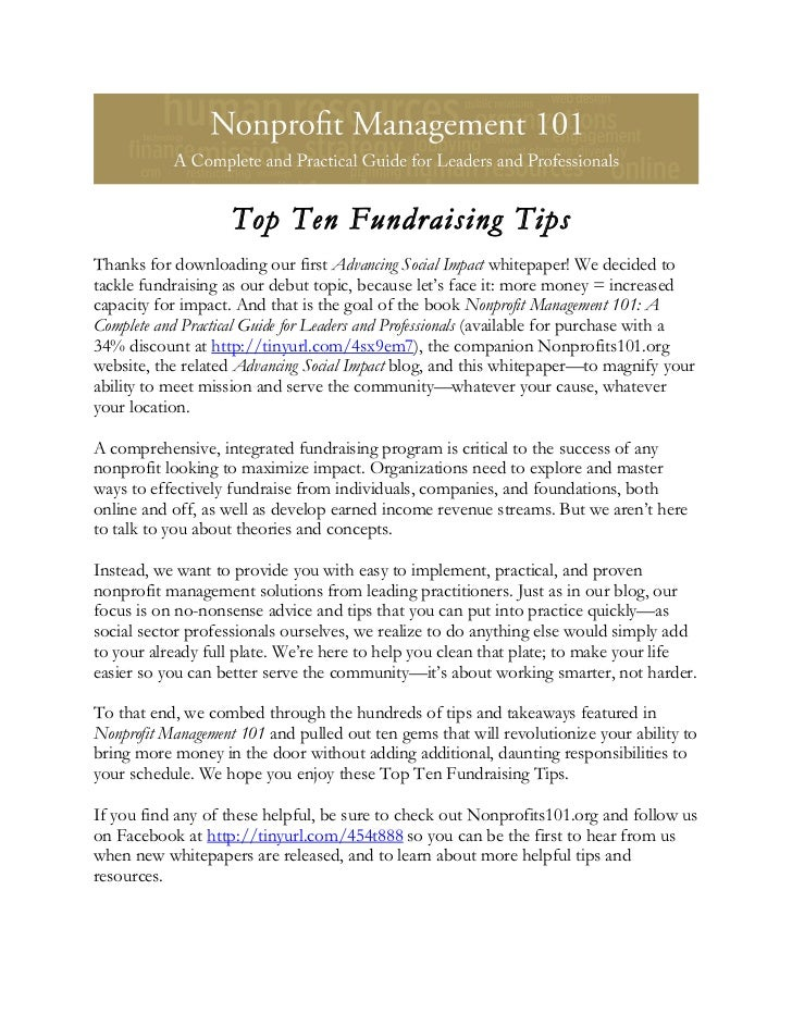 Top Ten Fundraising TipsThanks for downloading our first Advancing Social Impact whitepaper! We decided totackle fundraisi...