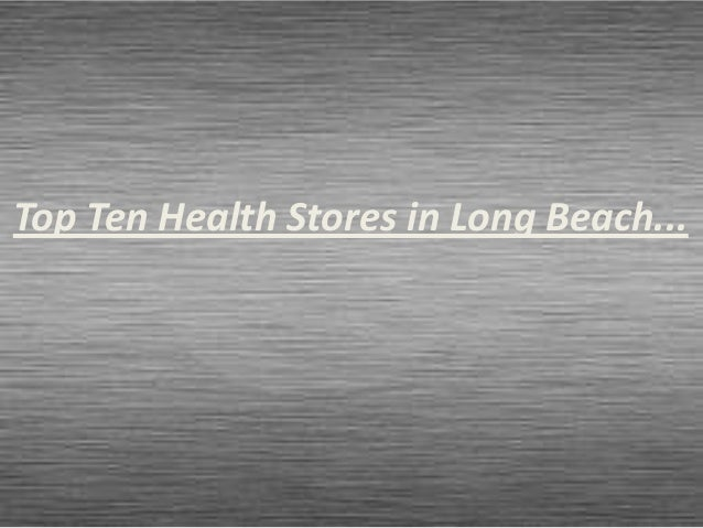 Health and vitamin supplement stores in long beach, CA - 90801