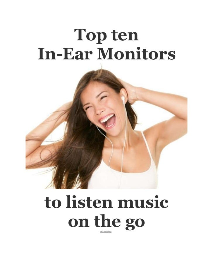 Top tenIn-Ear Monitorsto listen music   on the go      ROANSONG