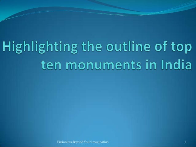 Top ten indian monuments by jerin
