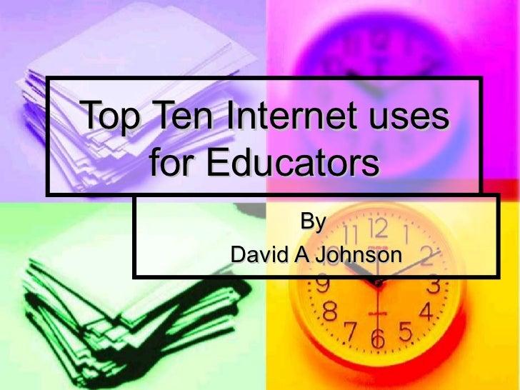 Top ten internet uses for educators