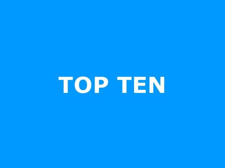Top Ten, Las Mejores Colas