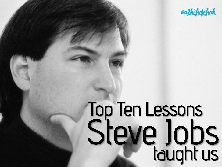 Top Ten Lessons Steve Jobs Taught Us