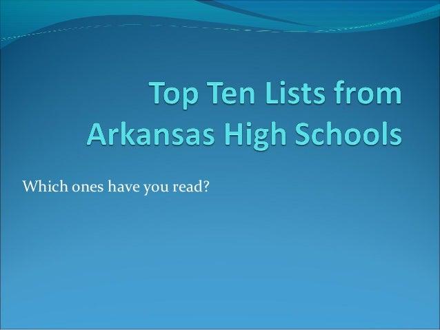 Top ten lists from arkansas high schools