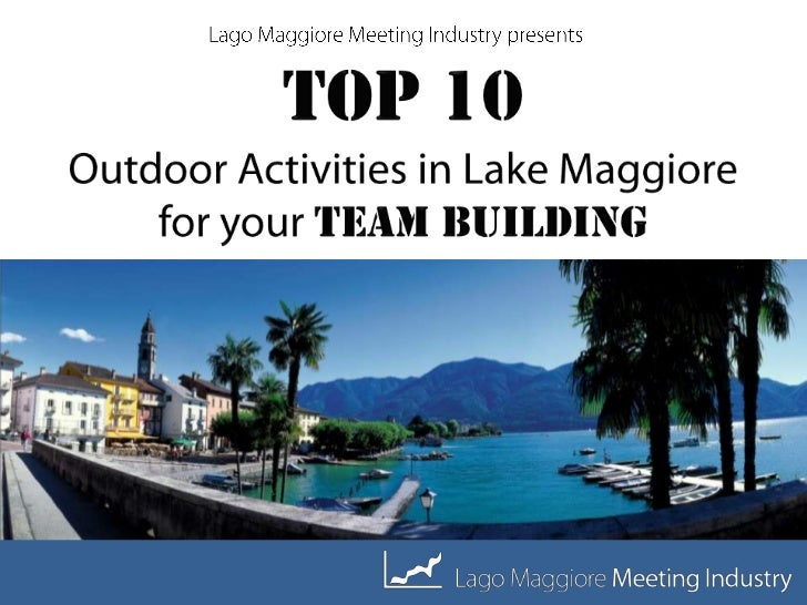 TOP 10 Outdoor Activities in Lake Maggiore for your TEAM BUILDING