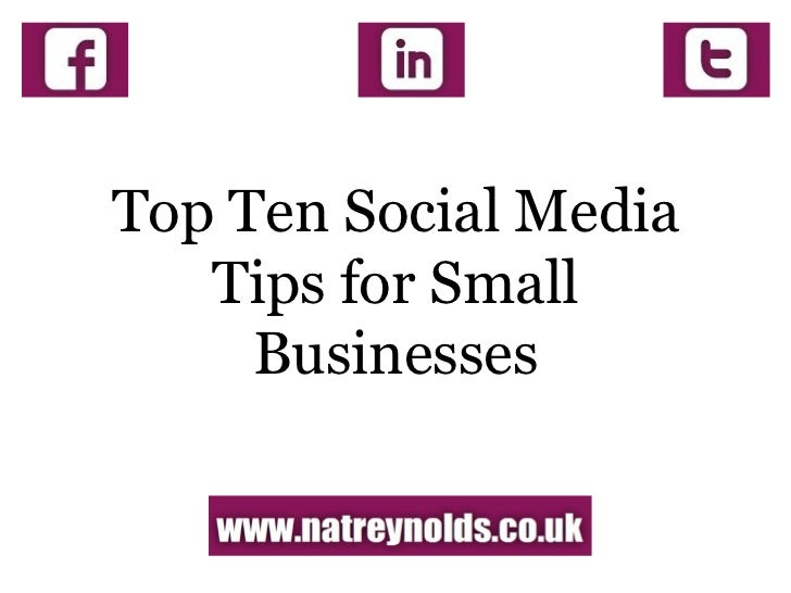 Top ten social media tips for small businesses