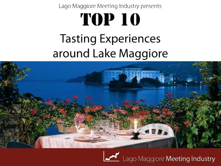TOP 10 Tasting Experiences around Lake Maggiore