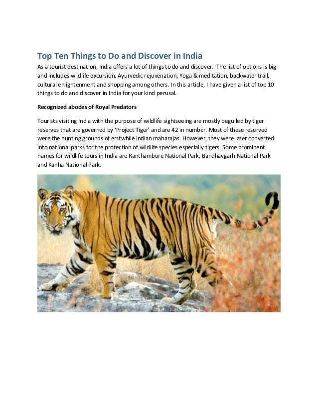 Top Ten Things to Do and Discover in IndiaAs a tourist destination, India offers a lot of things to do and discover. The l...