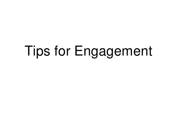 Tips for Engagement<br />