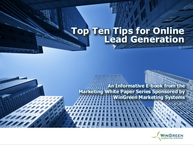 [Title Goes Here] An Informative E-book from the Marketing White Paper Series Sponsored by WinGreen Marketing Systems Top ...
