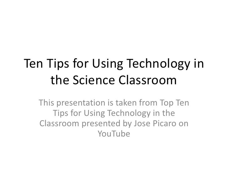 Top ten tips for using technology