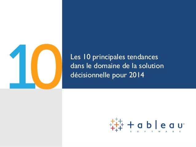 10 principales tendances dans le domaine de la solution décisionnelle pour 2014