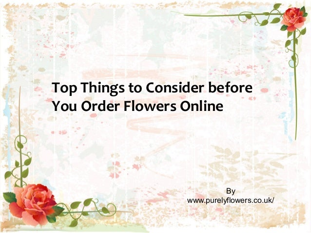 Top Things to Consider before You Order Flowers Online