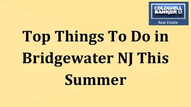Top Things To Do in Bridgewater NJ This Summer