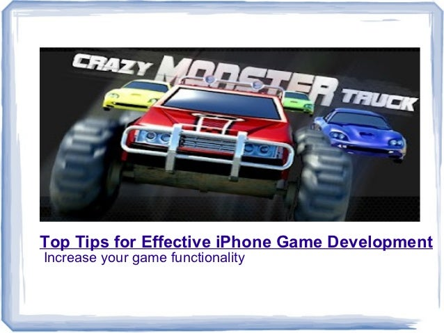 Top Tips For Effective iPhone Game Development