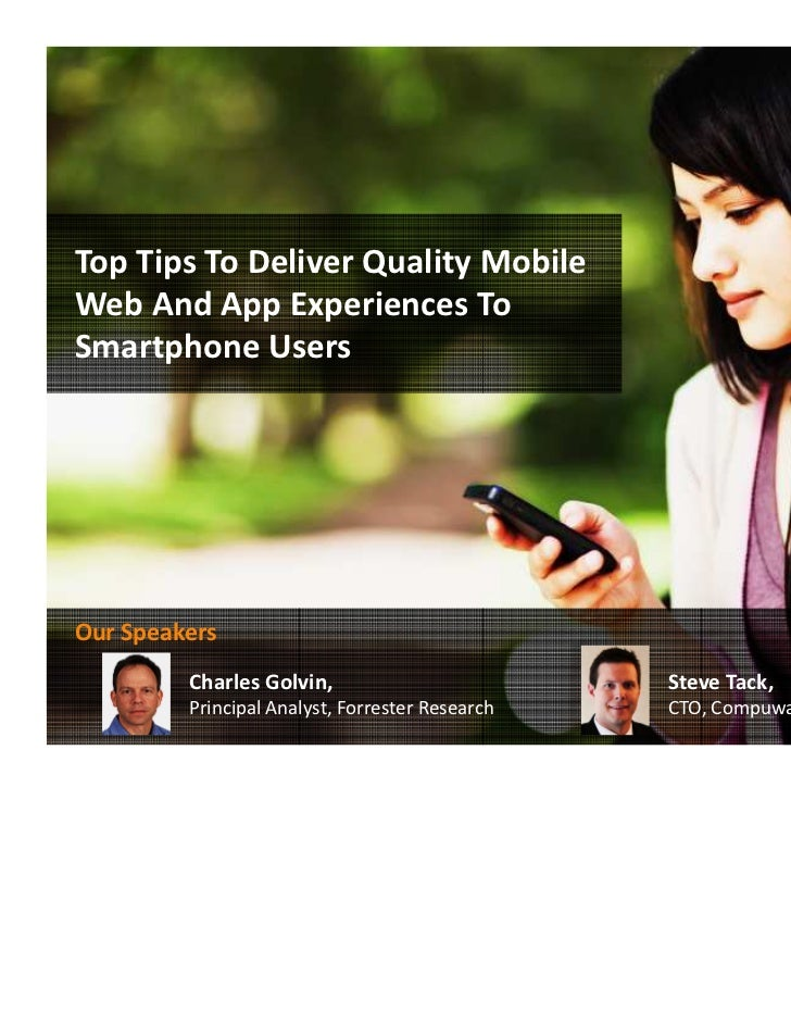 Top Tips To Deliver Quality Mobile Web And App Experiences To Smartphone Users