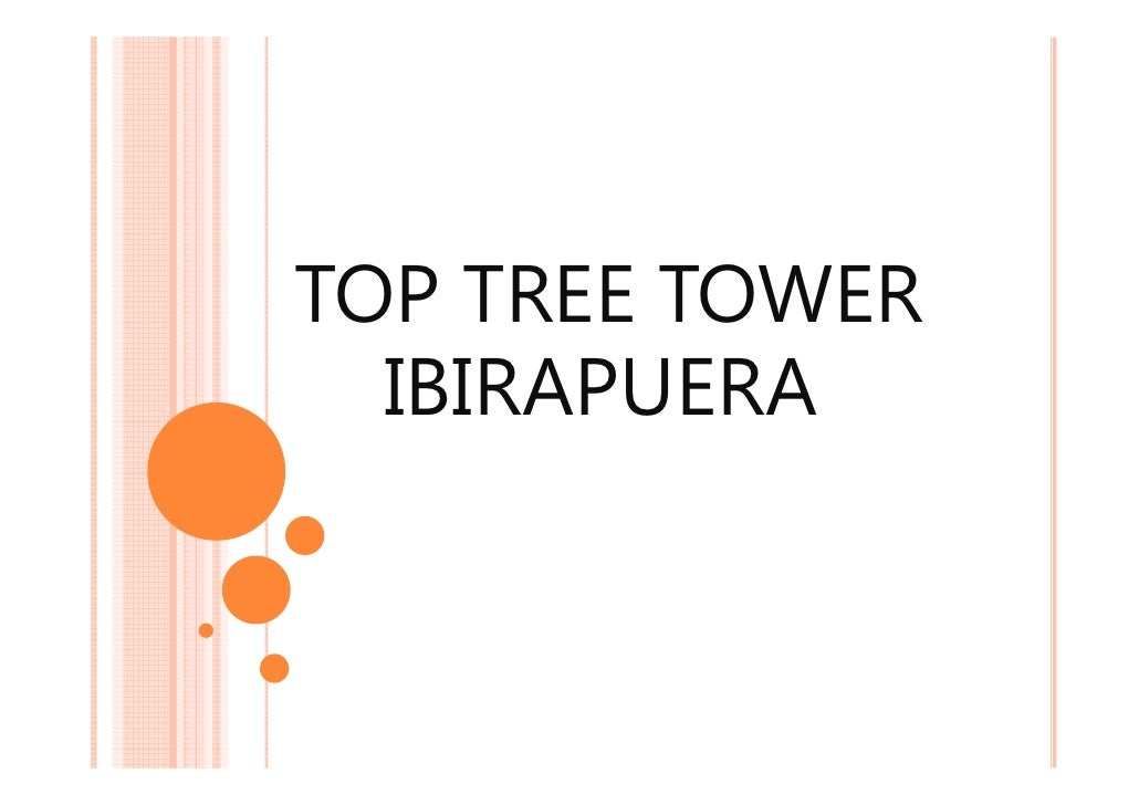 TOP TREE TOWER  IBIRAPUERA